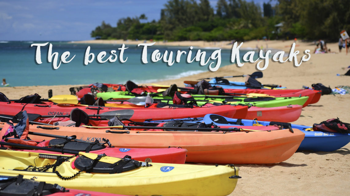 The Best Touring Kayaks: My Favorites Reviewed After